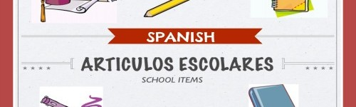 Spanish – School Items