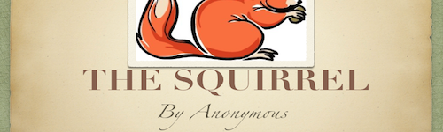 Poetry – The Squirrel