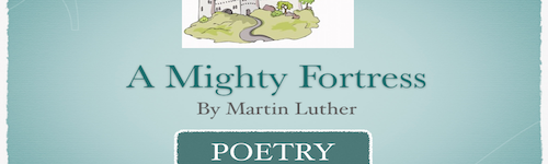 A Mighty Fortress is Our God – Poetry
