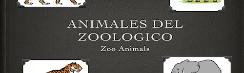 Zoo Animals – Animales del Zoológico